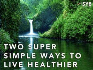 2 Simple Ways to Live Healthier from SYB EMF Protection