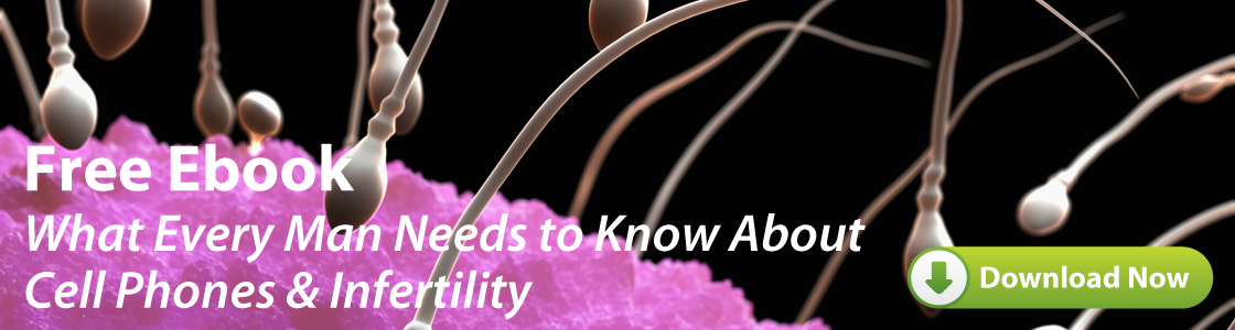 Ebook: What Every Man Needs to Know About Cell Phones and Infertility
