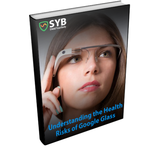Free Ebook: Understanding the Health Risks of Google Glass