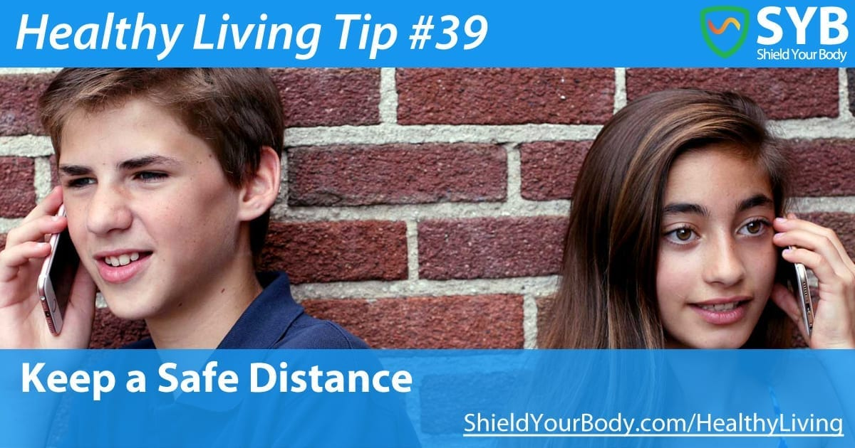 Healthy Living Tip #39: Keep a Safe Distance