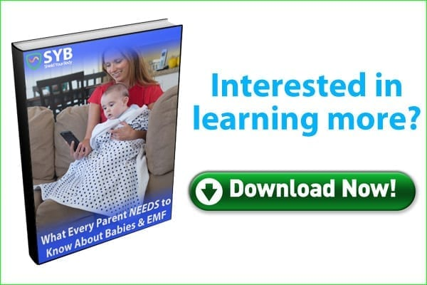 Free Ebook: What Every PArent NEEDS to Know About Babies and EMF