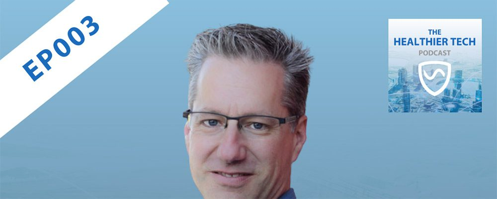 SYB Healthier Tech Podcast: Ep003 - Building Biologist Stephen Collette