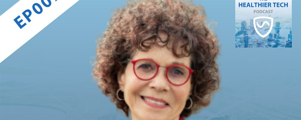 How Technology Is(n't) Regulated with Dr Devra Davis - The Healthier Tech Podcast: Ep 007